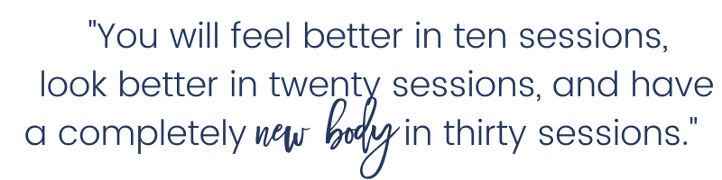 Pilates Quotes You will feel better in 10 sessions, look better in 20 and complete new body in 30